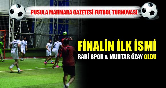 Finalin İlk İsmi Rabi Spor & Muhtar Özay Oldu