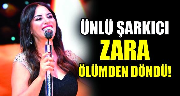 Ünlü Şarkıcı Zara, Geçirdiği Trafik Kazasında Ölümden Döndü - 11 Eylül 2018 14:03