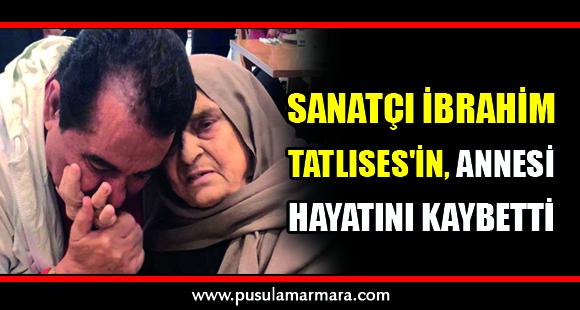 Sanatçı İbrahim Tatlıses'in Annesi Hayatını Kaybetti - 15 Ocak 2019 13:22