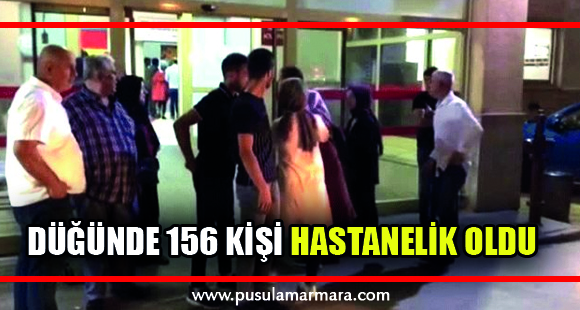 Düğün yemeğinden zehirlenen 156 kişi hastanelik oldu