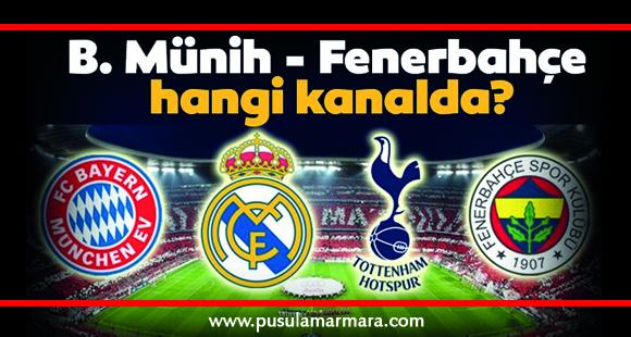 Bayern Münih Fenerbahçe maçı hangi kanalda yayınlanacak? - 30 Temmuz 2019 11:38
