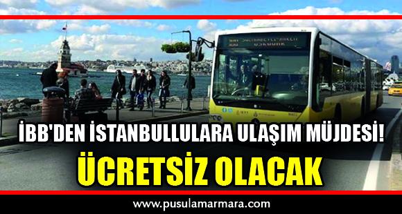 İBB'den İstanbullulara ulaşım müjdesi! - 11 Temmuz 2019 15:23