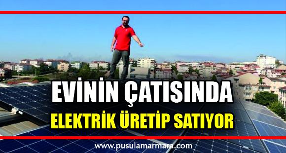 Evinin çatısında ürettiği elektriği dağıtım şirketlerine satıyor - 20 Eylül 2019 16:41