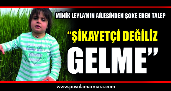 Minik Leyla'nın ölümüyle ilgili davada şoke eden gelişme! - 20 Eylül 2019 12:25