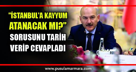 """Soylu'dan """"İstanbul'a kayyum atanacak mı?"""" sorusuna yanıt - 6 Eylül 2019 12:39"""