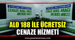 ALO 188 İLE ÜCRETSİZ CENAZE HİZMETLERİ