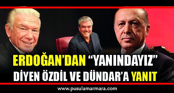 """Erdoğan'dan """"Yanındayız"""" diyen Özdil ve Dündar'a yanıt - 10 Ekim 2019 16:38"""