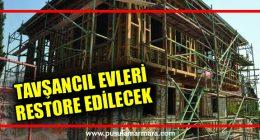15 TARİHİ EV RESTORE EDİLECEK