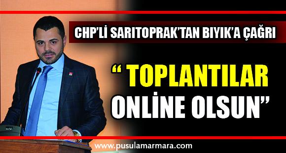 CHP'li Sarıtoprak'tan Bıyık'a çağrı