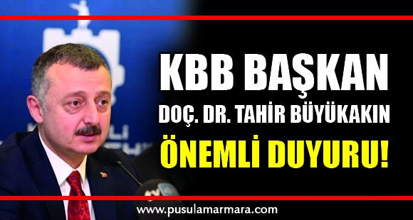 KBB Başkanı Doç. Dr. Tahir Büyükakın açıklama - 13 Mart 2020 14:34