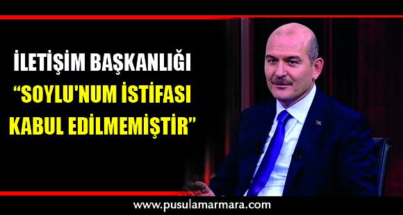 İletişim Başkanlığı: Süleyman Soylu'num istifası kabul edilmemiştir - 13 Nisan 2020 00:06
