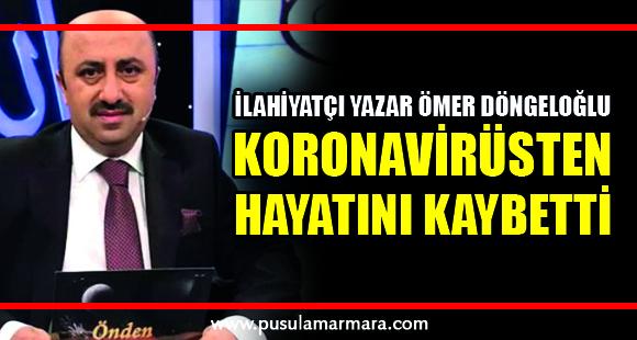 Son dakika: İlahiyatçı Yazar Ömer Döngeloğlu koronavirüsten hayatını kaybetti - 3 Mayıs 2020 16:39